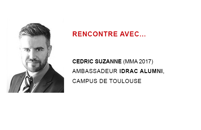 Cédric SUZANNE (MMA 2017 Executive Education) - Ambassadeur IDRAC Alumni à Toulouse